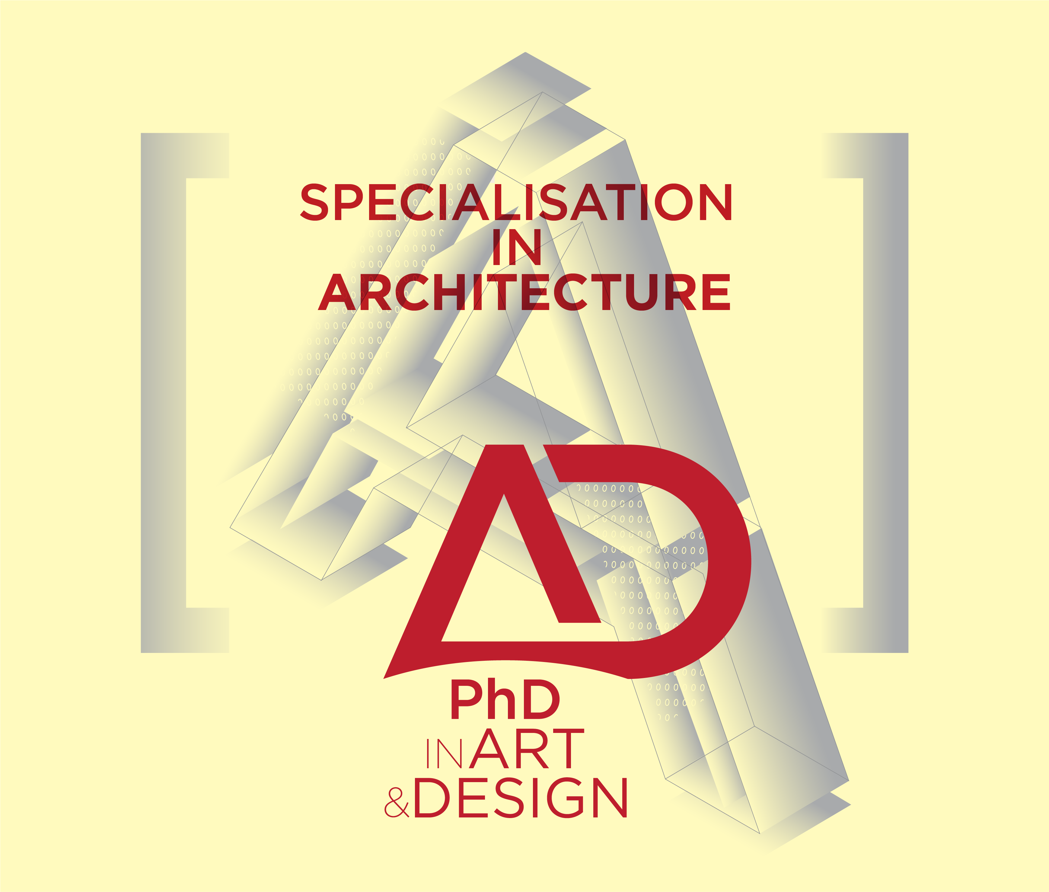 PhD in Art & Design (with a specialisation in Architecture)