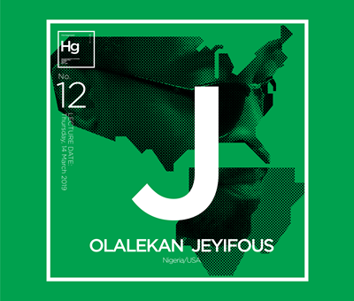 HOMEGROWN # 12 Olalekan Jeyifous